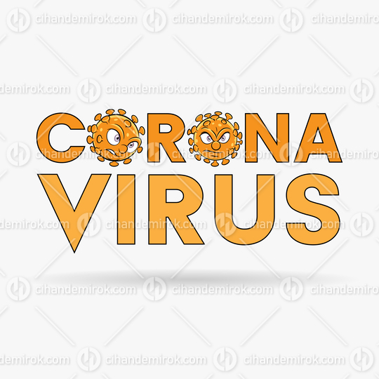Coronavirus Cartoon Heads and Orange Upper Case Letters with Black Outlines